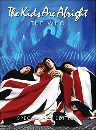 A poster of The Who's release song The Kids Are Alright.